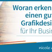 Woran erkennen Sie einen guten Grafikdesigner für Ihr Business?