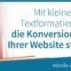 Mit kleiner Textformatierung die Konversionsrate Ihrer Website steigern