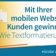 Mit Ihrer mobilen Website Kunden gewinnen? Wie Textformatierung hilft