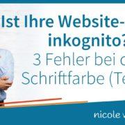Warum Besucher Ihre Website verlassen 3 Fehler bei der Schriftfarbe Teil 1 Inkognito