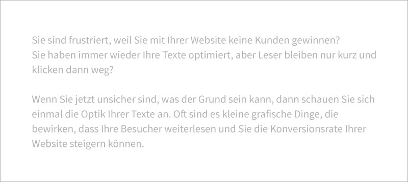 Hellgraue Texte auf hellem Grund bewirken, dass Besucher Ihre Website verlassen