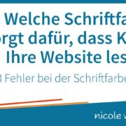 Welche Schriftfarbe sorgt dafür dass Kunden Ihre Website lesen