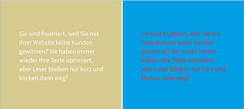 Gleich kräftige Farben bei Schrift und Hintergrund verhindern, dass Besucher Ihre Website lesen