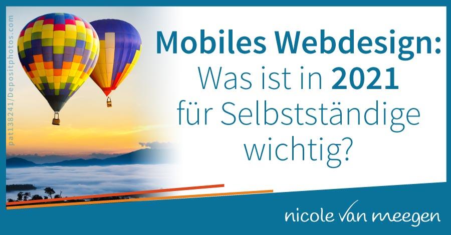 Mobiles Webdesign - was ist in 2021 für Selbstständige wichtig?