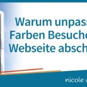 Warum unpassende Farben Besucher Ihrer Webseite abschrecken