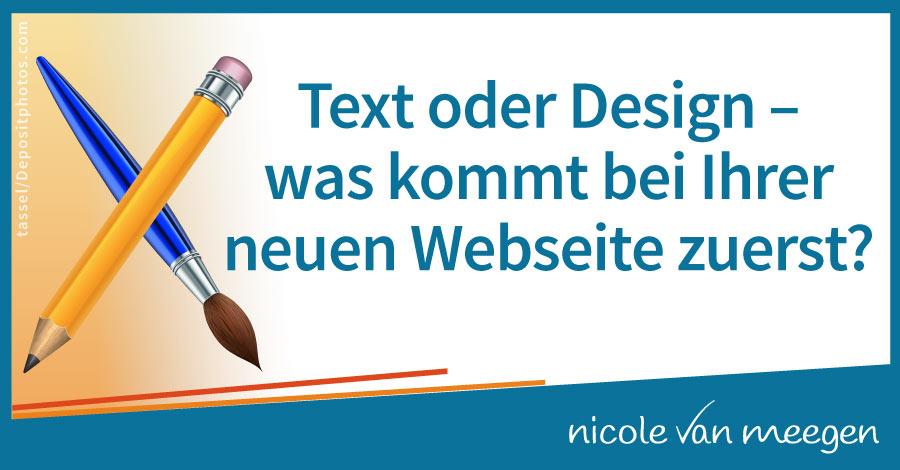 Text oder Design – was kommt bei Ihrer neuen Webseite zuerst?