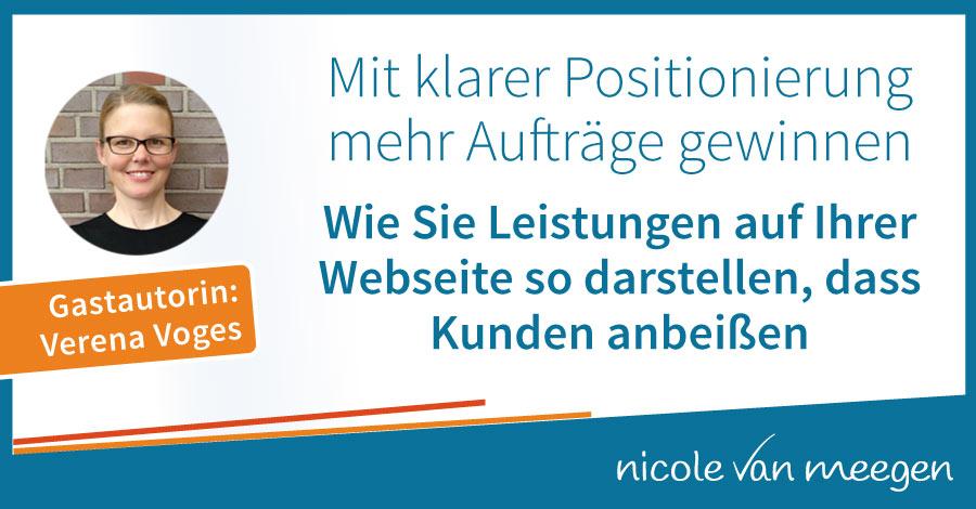 Mit klarer Positionierung mehr Aufträge gewinnen - Wie Sie Leistungen auf der Webseite so darstellen, dass Kunden anbeißen