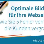 Optimale Bilder für Ihre Webseite: wie Sie 5 Fehler vermeiden, die Kunden vergraulen